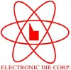 Electronic Die Corp.